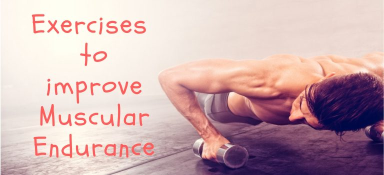 Exercise to Improve Muscular Endurance