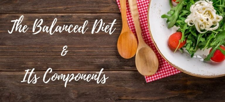 Balanced Diet & Its Componenet