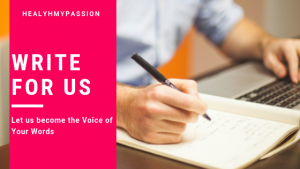 Write for us | Healthmypassion